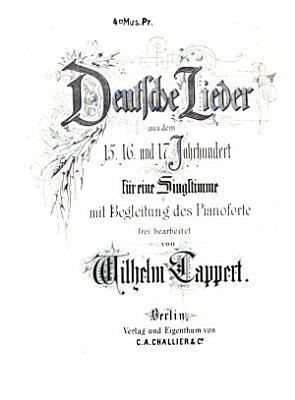 Deutsche Liederb Cher Des 15 Und 16 Jahrhunderts
