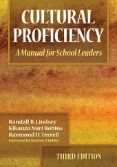 Cultural Proficiency: A Manual for School Leaders, Edition 3
