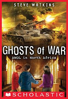 AWOL in North Africa  Ghosts of War  3  Book