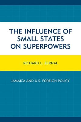 The Influence of Small States on Superpowers PDF
