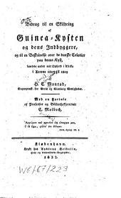Bidrag til en Skildring af Guinea-Kysten og dens Indbyggere, og til en Beskrivelse over de danske Colonier paa denne Kyst, samlede under mit Ophold i Afrika i Aarene 1805 til 1809