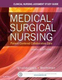 Clinical Nursing Judgment Study Guide for Medical Surgical Nursing   E Book