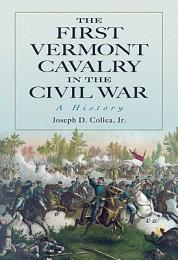 The First Vermont Cavalry in the Civil War
