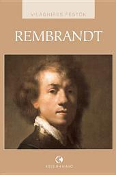 Rembrandt: Világhíres festők