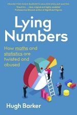 Lying Numbers
