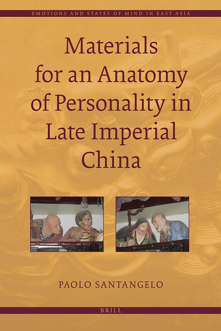 Materials for an Anatomy of Personality in Late Imperial China