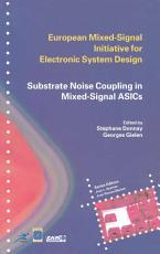 Substrate Noise Coupling in Mixed Signal ASICs PDF