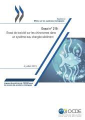 Lignes directrices pour les essais de produits chimiques / Section 2: Effets sur les systèmes biologiques Essai n° 219: Essai de toxicité sur les chironomes dans un système eau chargée-sédiment
