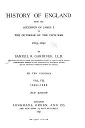 History of England from the Accession of James I. to the Outbreak of the Civil War, 1603-1642: Volume 7