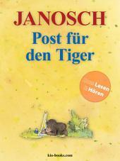 Post für den Tiger - Enhanced Edition: Die Geschichte, wie der kleine Bär und der kleine Tiger die Briefpost, die Luftpost und das Telefon erfinden.