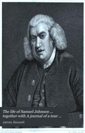 The life of Samuel Johnson ... together with A journal of a tour to the Hebrides. Repr. of the 1st ed., to which are added mr. Boswell's corrections [ &c.]. Ed., with new notes, by P. Fitzgerald. (Auchinleck ed.).
