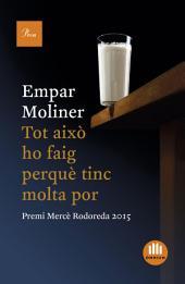 Tot això ho faig perquè tinc molta por: Premi Mercè Rodoreda 2015