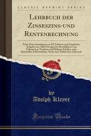 Lehrbuch der Zinseszins und Rentenrechnung PDF