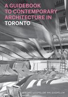 A Guidebook to Contemporary Architecture in Toronto PDF