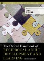 The Oxford Handbook of Reciprocal Adult Development and Learning PDF