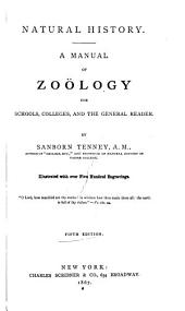 Natural History: A Manual of Zoölogy for Schools, Colleges and the General Reader