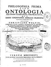 Philosophia prima, sive Ontologia methodo scientifica pertractata: qua omnis cognitionis humanae principia continentur, Volume 2