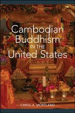 Cambodian Buddhism in the United States PDF
