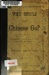 Why Should the Chinese Go?: A Pertinent Inquiry from a Mandarin High in Authority