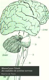 Manuel pour l'étude des maladies du système nerveux