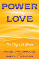 Power of Love: The Ways and Means
