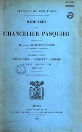 Mémoires du chancelier Pasquier: Volume1