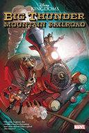Disney Kingdoms  Big Thunder Mountain Railroad Tiki Room Gn TPB PDF