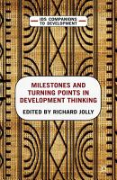 Milestones and Turning Points in Development Thinking PDF