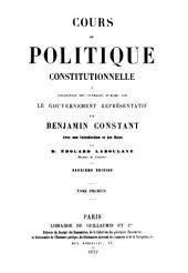 Cours de politique constitutionnelle: Volume1