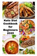 Keto Diet Cookbook for Beginners 2020 Book