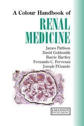 Renal Medicine, Second Edition: A Color Handbook, Edition 2