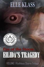 Eye of the Storm: Eilida's Tragedy