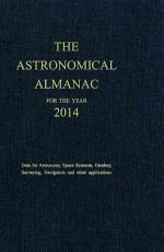 The Astronomical Almanac for the Year 2014 PDF