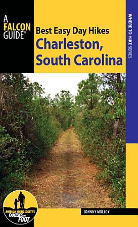 Best Easy Day Hikes Charleston  South Carolina PDF