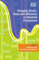 Changing Stocks  Flows and Behaviors in Industrial Ecosystems PDF
