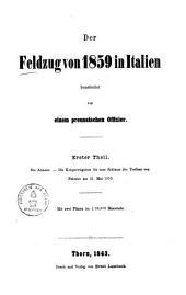Der Feldzug von 1859 in Italien: ¬Die Armeen, die Kriegsereignisse bis zum Schlusse des Treffens von Palestro am 31. Mai 1859, Band 1