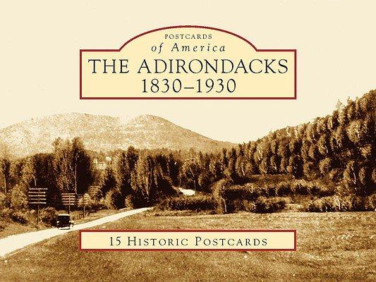 The Adirondacks  1830 1930 PDF