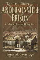 The True Story of Andersonville Prison PDF