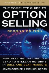 The Complete Guide to Option Selling, Second Edition: Edition 2