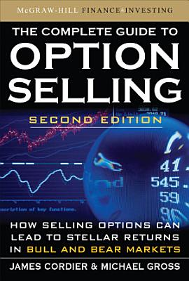 The Complete Guide to Option Selling  Second Edition