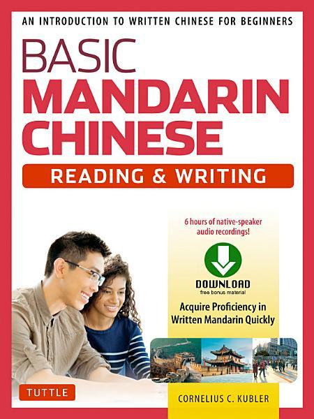 Basic Mandarin Chinese   Reading   Writing Textbook