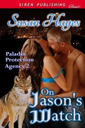 On Jason's Watch [Paladin Protection Agency 2]