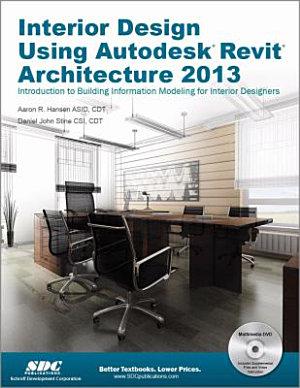 Interior Design Using Autodesk Revit Architecture 2013 PDF