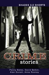 Crime Stories Shade Shorts 2.0