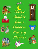 Classic Mother Goose Children Nursery Rhymes PDF