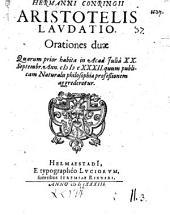 Hermanni Congringii Aristotelis laudatio, orationes duae ...