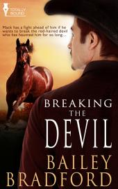 Breaking the Devil