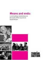Means and ends  a concluding commentary on the Council on Social Action PDF