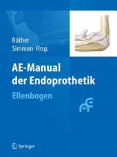 AE-Manual der Endoprothetik: Ellenbogen