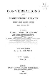 Conversations with Distinguished Persons During the Second Empire, from 1860 to 1863: Volume 2